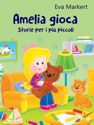 cover image of Amelia gioca