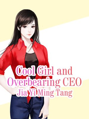 cover image of Cool Girl and Overbearing CEO