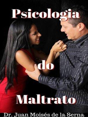 cover image of Psicologia do Maltrato