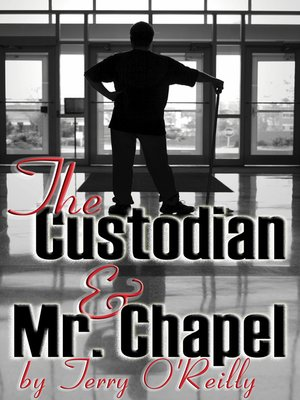 cover image of The Custodian and Mr. Chapel