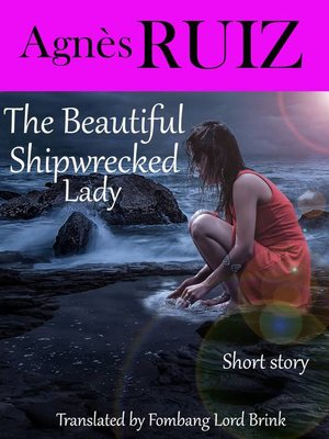 cover image of The Beautiful Shipwrecked Lady