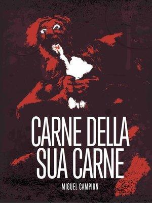 cover image of Carne della sua carne