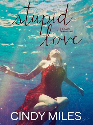 cover image of Stupid Love (New Adult Romance)