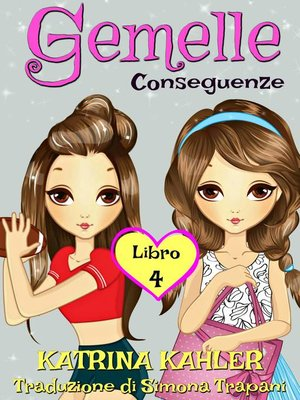 cover image of Gemelle Libro 4 Conseguenze
