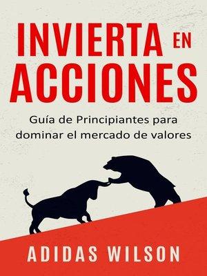 cover image of Invierta en Acciones