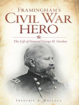 cover image of Framingham's Civil War Hero
