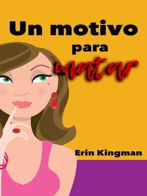 cover image of Un motivo para matar