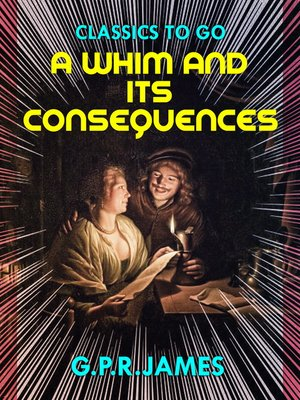 cover image of A Whim, and Its Consequences
