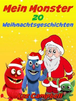 cover image of Mein Monster Weihnachtsgeschichten