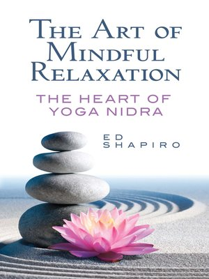 cover image of The Art of Mindful Relaxation