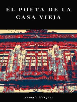 cover image of El poeta de la casa vieja