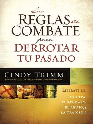 cover image of Las reglas de combate para derrotar tu pasado