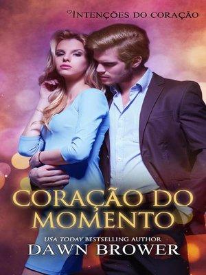 cover image of Coração do Momento