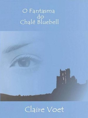 cover image of O Fantasma do Chalé Bluebell