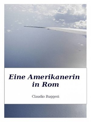 cover image of Eine Amerikanerin in Rom