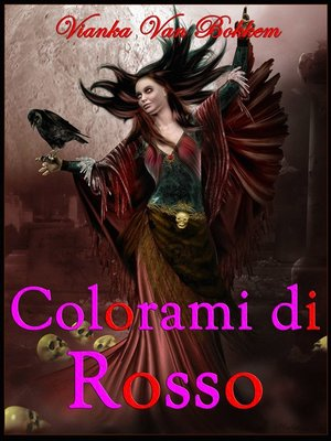 cover image of Colorami Di Rosso