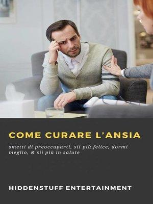 cover image of Come curare l'ansia