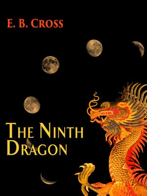 cover image of The Ninth Dragon