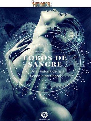 cover image of Lobos de Sangre