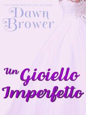 cover image of Un gioiello imperfetto