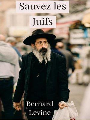 cover image of Sauvez les Juifs