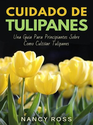 cover image of Cuidado de Tulipanes