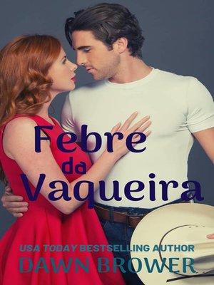 cover image of Febre da Vaqueira