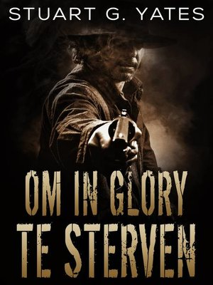 cover image of Om In Glory Te Sterven
