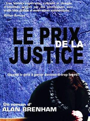 cover image of Le Prix de la justice