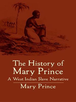 cover image of The History of Mary Prince