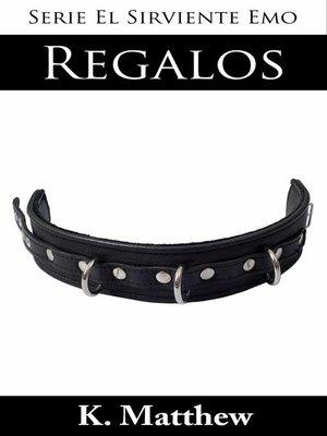 cover image of Regalos (Serie El Sirviente Emo)