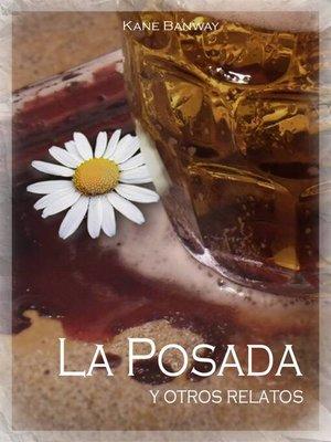 cover image of La Posada y otros relatos