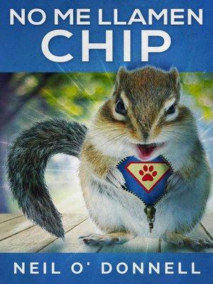 cover image of No Me Llamen Chip