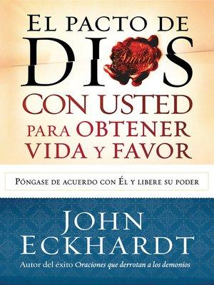 cover image of El Pacto de Dios con usted para su vida y favor