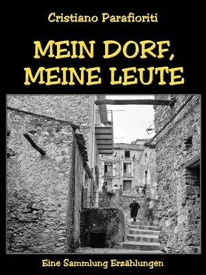 cover image of Mein Dorf, meine Leute