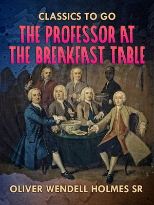 cover image of The Professor At the Breakfast Table