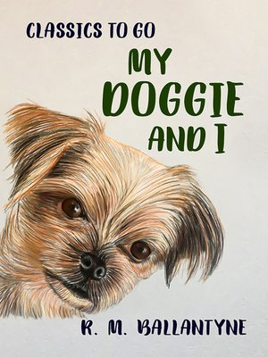cover image of My Doggie and I