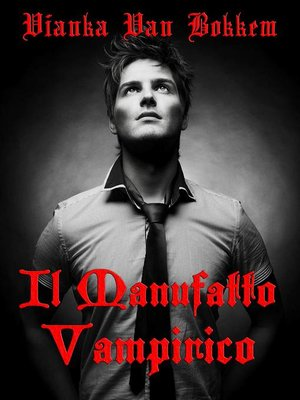 cover image of Il Manufatto Vampirico