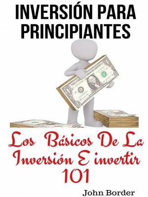 cover image of Inversión Para Principiantes