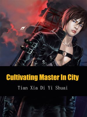 cover image of Cultivating Master In City