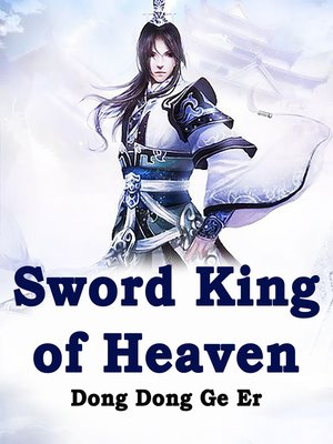 cover image of Sword King of Heaven