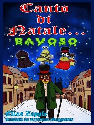 cover image of Canto di Natale... bavoso