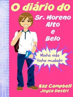 cover image of O diário do Sr. Moreno, Alto e Belo
