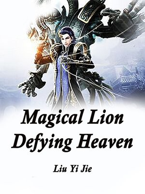 cover image of Magical Lion Defying Heaven