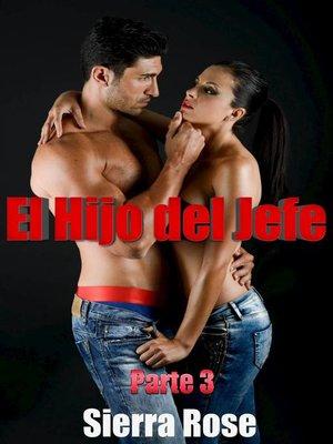cover image of El Hijo del Jefe Parte 3