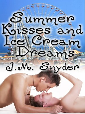 cover image of Summer Kisses and Ice Cream Dreams