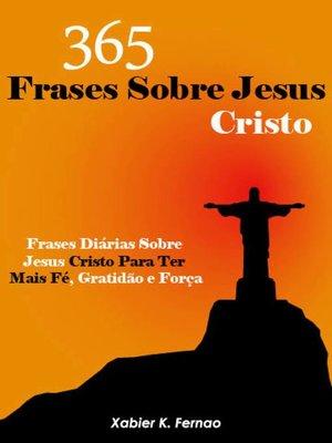 cover image of 365 Frases Sobre Jesus Cristo