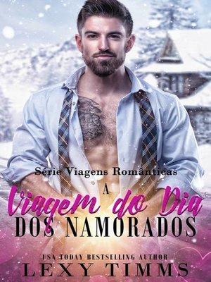 cover image of A Viagem do Dia dos Namorados