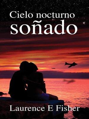 cover image of Cielo Nocturno Soñado