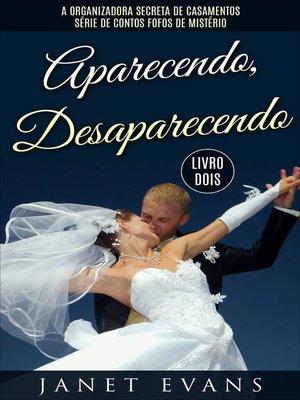 cover image of Aparecendo, Desaparecendo